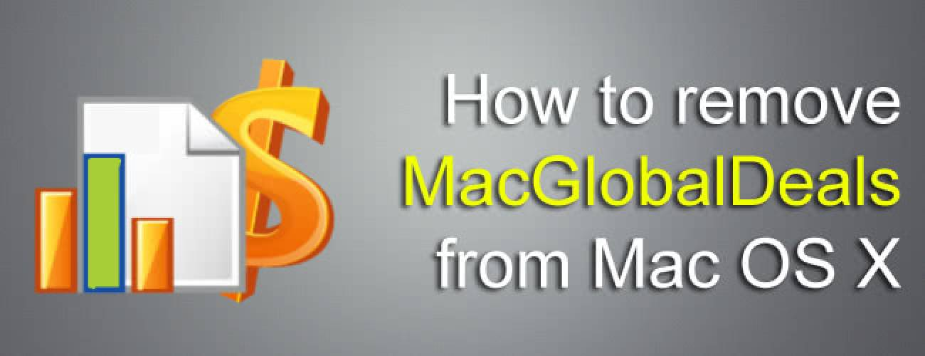 Remove MacGlobalDeals virus ads from Safari/Firefox/Chrome on Mac OS X