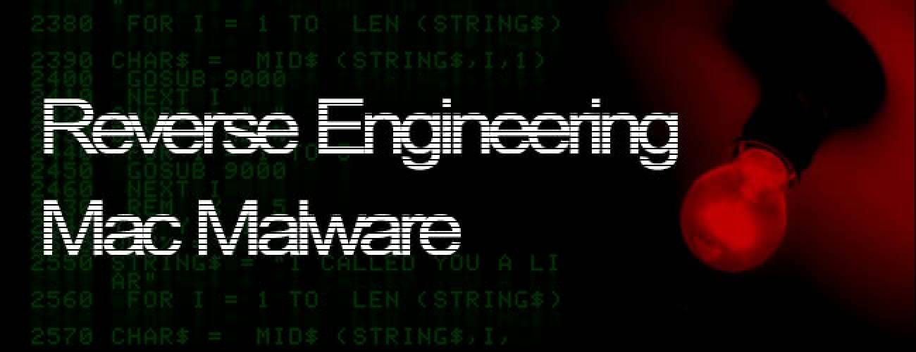 Reverse Engineering Mac Malware 4 - File Analysis