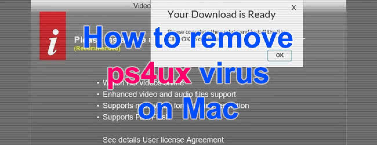 Remove ps4ux virus from Mac - ps4ux.com/click popup removal in Safari, Firefox and Chrome