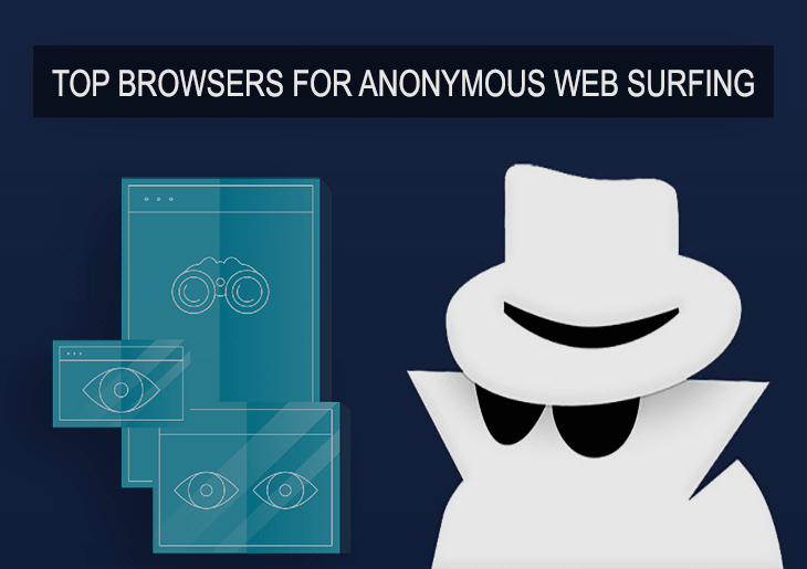 Top browsers for anonymous web surfing