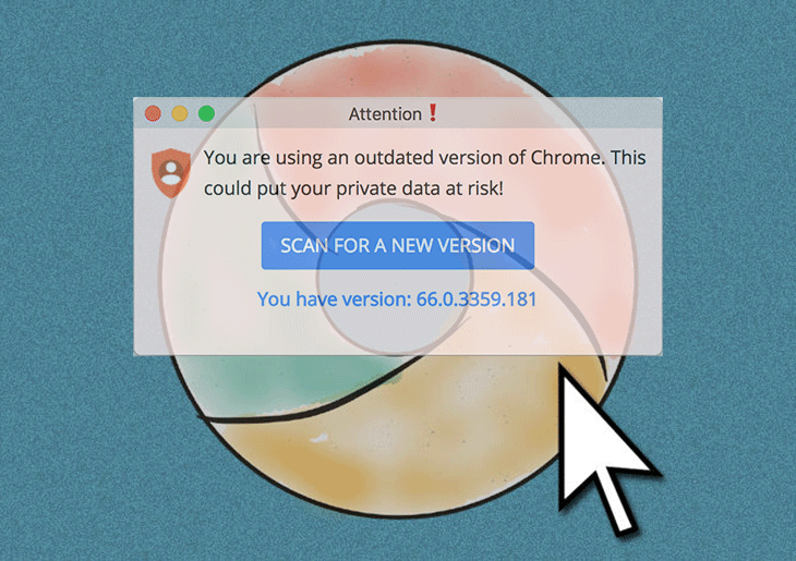 "Remove ""Chrome is out of date"" popup virus on Mac"