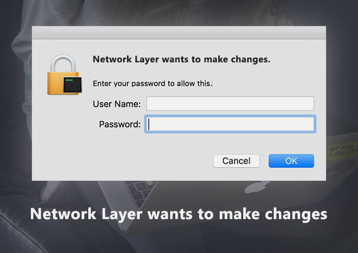 """""""Network Layer wants to make changes"""" Mac virus removal"""