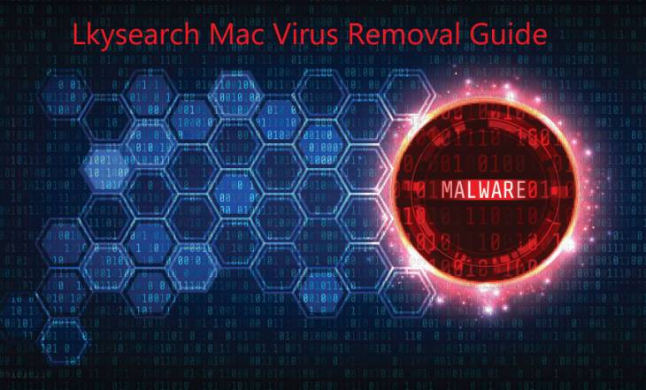 How to remove lkysearchds (lkysearch) Mac virus from Safari, Chrome, Firefox