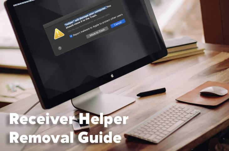 """Receiver Helper will damage your computer"" alert removal"
