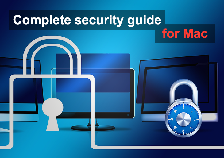Complete security guide for your Mac